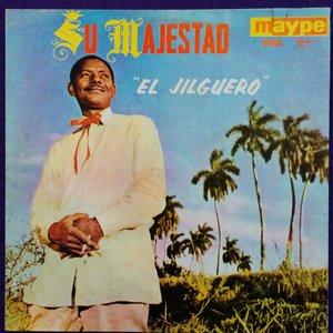 "Su Majestad ""El Jilguero"""