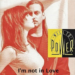 I'm Not In Love