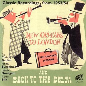 New Orleans To London And Back To The Delta - Classic Recordings from 1953/54
