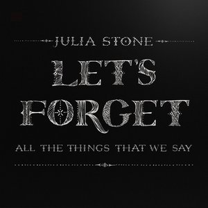 Let's Forget All the Things That We Say