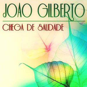 Chega de Saudade (42 Original Tracks)