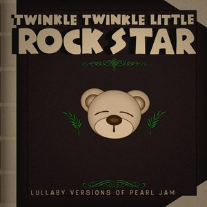 Lullaby Versions of Pearl Jam