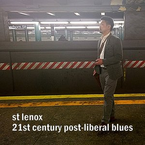 21st Century Post-Liberal Blues