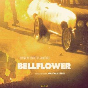 Bellflower (Original Motion Picture Soundtrack)
