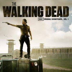The Walking Dead: AMC Original Soundtrack, Vol. 1