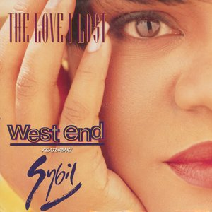 The Love I Lost (feat. Sybil) [The Unreleased Mixes]