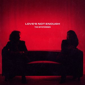 Love's Not Enough