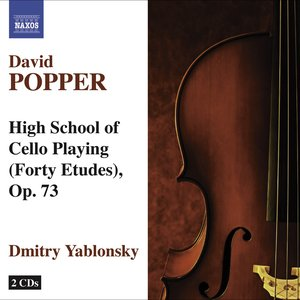 Popper, D.: High School of Cello Playing, Op. 73