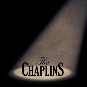 Introducing the Chaplins