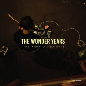 The Wonder Years Live From Maida Vale