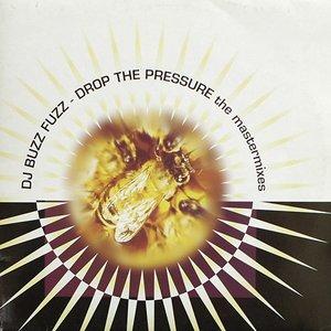 Drop The Pressure (The Mastermixes)