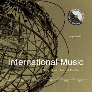 International Music: Sony Music Around The World