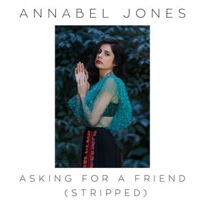 Asking For A Friend (Stripped)