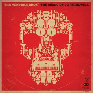 The Venture Bros. - The Music Of JG Thirlwell