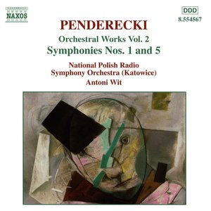 Penderecki: Symphonies Nos. 1 and 5