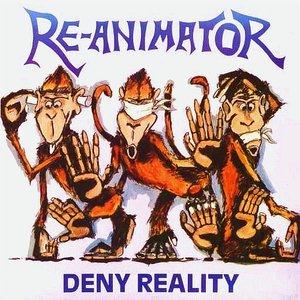 Deny Reality
