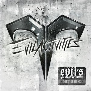 Evil's Greatest Activities (Mixed Version)