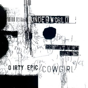 Dirty Epic / Cowgirl
