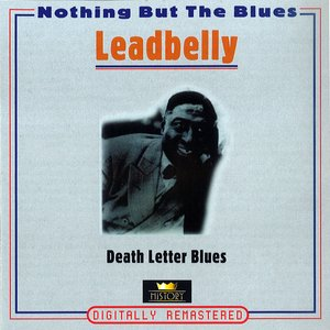 Death Letter Blues (Nothing But the Blues)