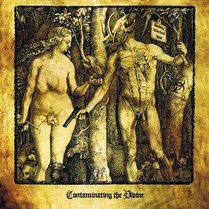 Contaminating the Divine