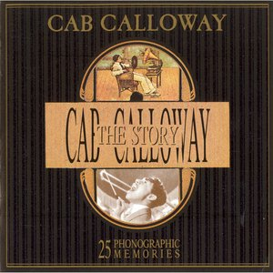 The Cab Calloway Story