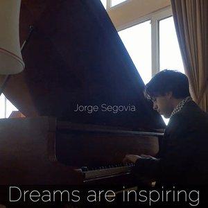 Dreams Are Inspiring