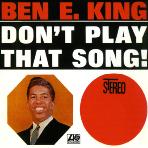 Don't Play That Song (Mono)