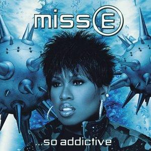 Miss E...So Addictive