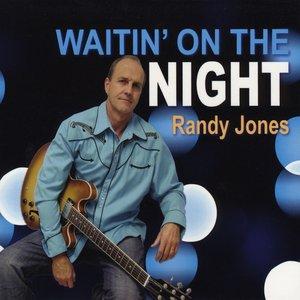 Waitin' On The Night