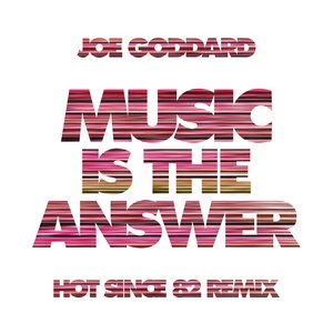 Music Is The Answer (Hot Since 82 Remix)