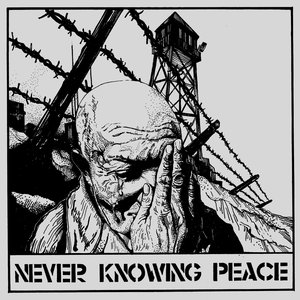 Never Knowing Peace