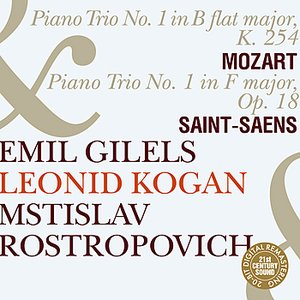 Emil Gilels, Leonid Kogan & Mstislav Rostropovich Play Mozart & Saint-Saens