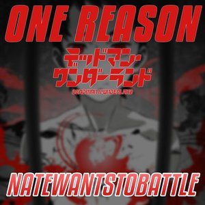 "One Reason (from ""Deadman Wonderland"")"