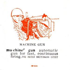 The Complete Machine Gun Sessions