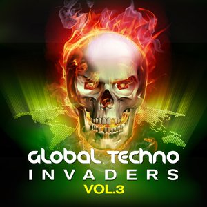 Global Techno Invaders, Vol. 3 (Best of Minimal and Progressive Techno, a Selection of Electronic Hardgrooves)