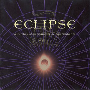 Eclipse - A Journey Of Permanence & Impermanence