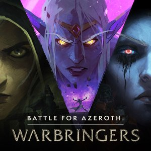 Battle For Azeroth: Warbringers