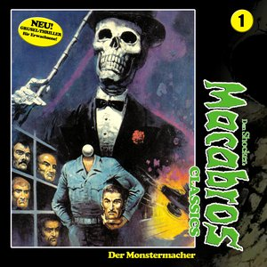 Classics, Folge 1: Der Monstermacher