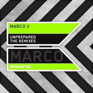 Unprepared (The Remixes)