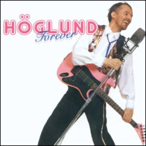 Höglund Forever