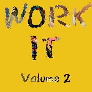 Work It, Volume 2