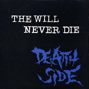 The Will Never Die