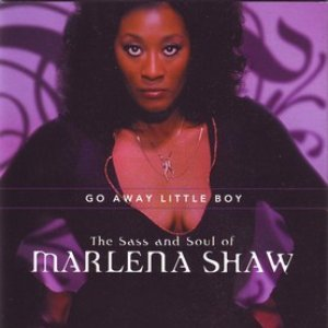 The Sass and Soul of Marlena Shaw, Go Away Little Boy