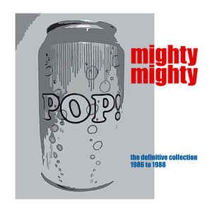 Pop Can: The Definitive Collection 1986 - 1988
