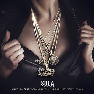 Sola (Remix) [feat. Daddy Yankee, Wisin, Farruko, Zion & Lennox]