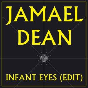 Infant Eyes (Edit)