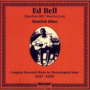 """Ed Bell """"Mamlish Blues"""" (1927 - 1930)"""