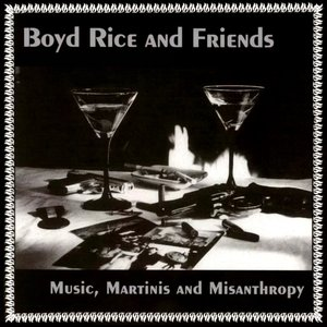 Music, Martinis And Misanthropy