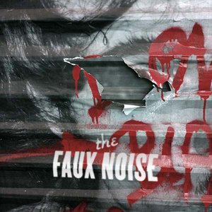 """""""The Faux Noise - We All Know That Someday We Will Die""""的封面"""