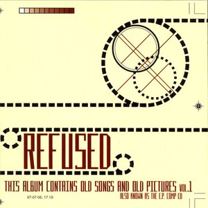 This Album Contains Old Songs And Old Pictures Vol. 1 (Also Known As The E.P. Comp CD)